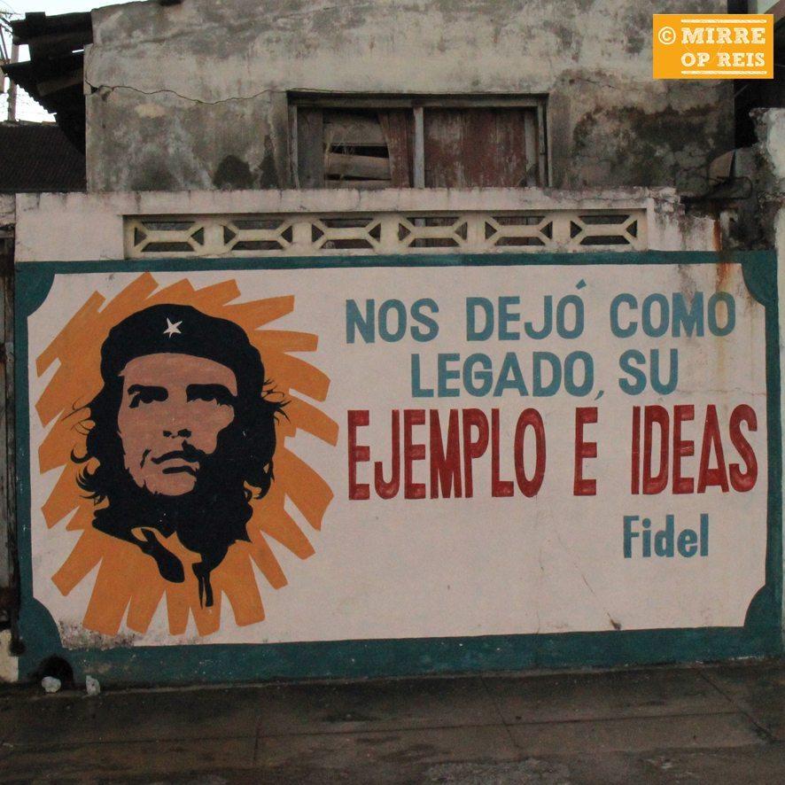 Cuba blog: Che Guevara, Hij gaf ons zijn voorbeeld en ideeën