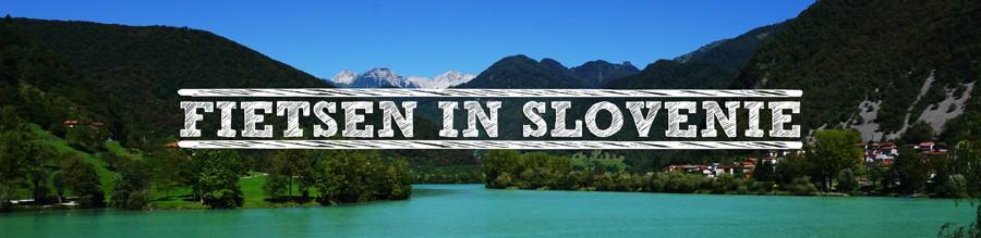 fietsen in Slovenië header